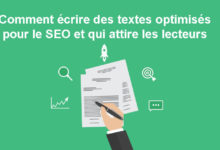 Photo of Comment écrire pour le SEO